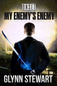 ONSET: My Enemy's Enemy by Glynn Stewart