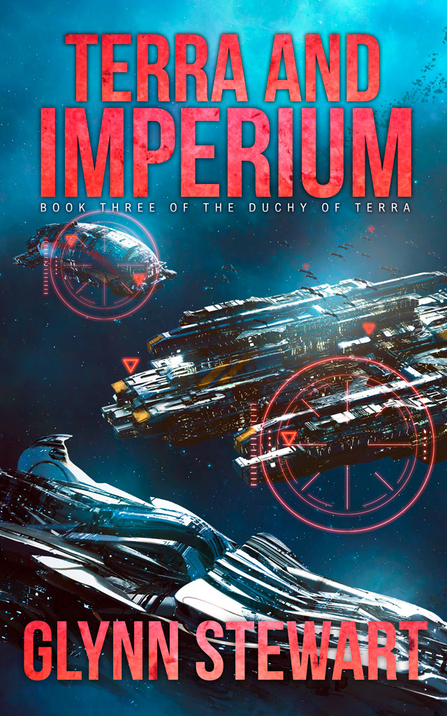 https://www.glynnstewart.com/wp-content/uploads/2017/09/Terra-and-Imperium-Book-Cover_Book-3-of-the-Duchy-of-Terra-Series-by-Glynn-Stewart_Web.jpg