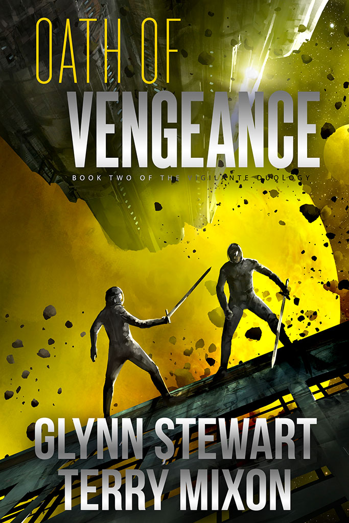Oath of Vengeance a near future space adventure by Glynn Stewart and Terry Mixon book 2 of Vigilante cover