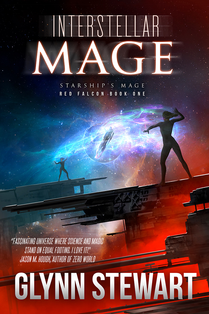 Interstellar Mage, Red Falcon Book 1 in the Starship's Mage Universe, by Glynn Stewart