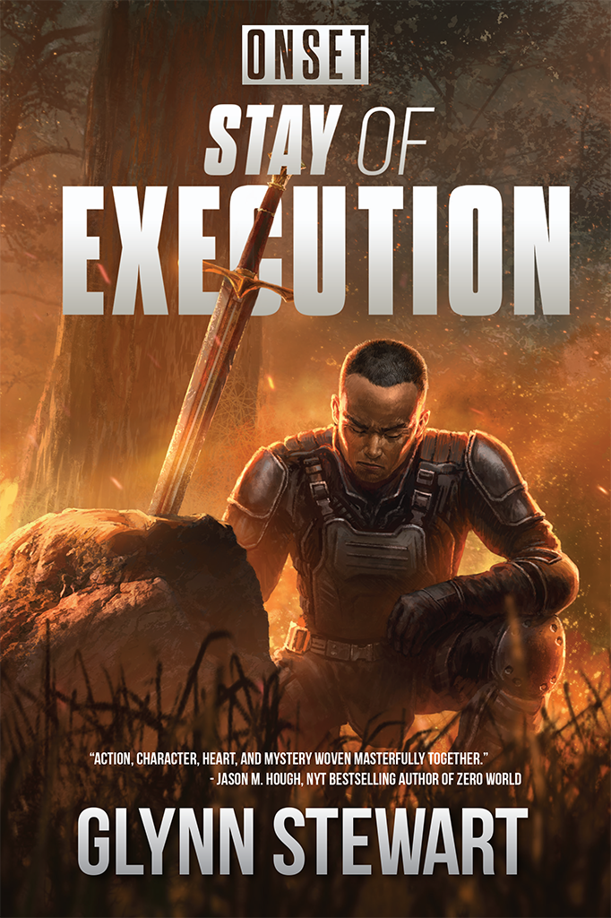 ONSET: Stay of Execution by Glynn Stewart