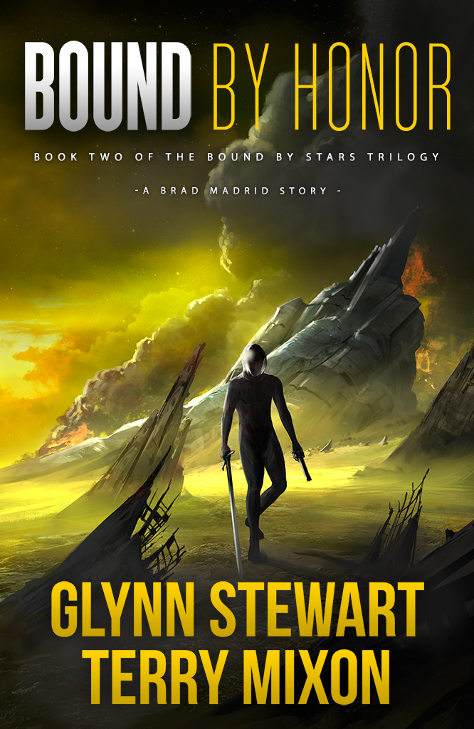 Bound by Honor by Glynn Stewart and Terry Mixon
