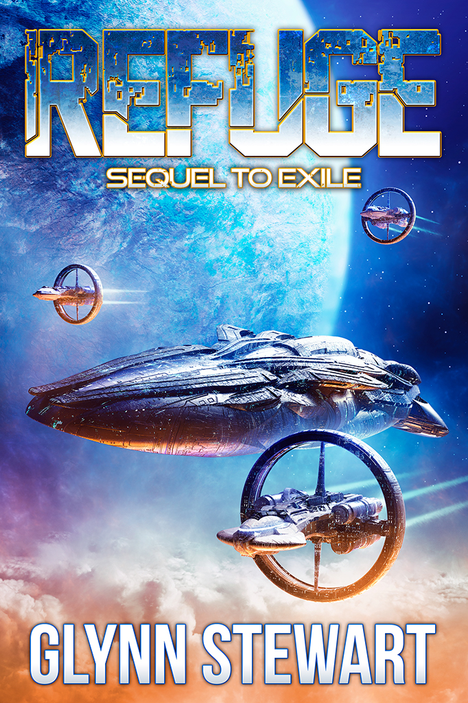 Refuge by Glynn Stewart, book 2 in the Exile trilogy