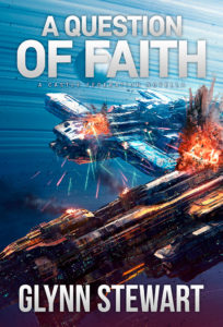 A Question of Faith: a Castle Federation prequel novella by Glynn Stewart